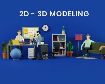2D & 3D Modeling