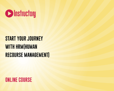 Start Your Journey With HRM(Human Recourse Management)