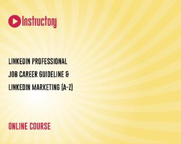 LinkedIn Professional Job Career Guideline & LinkedIn Marketing (A-Z)