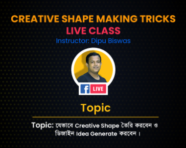Live Class - How to Make Creative Shape & Generate Design Idea