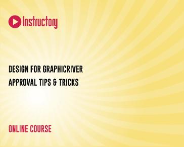 Design for Graphicriver - Approval Tips & Tricks