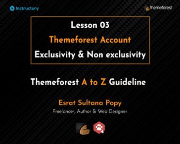 Themeforest Account Exclusivity & Non exclusivity