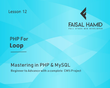Lesson 12 - For Loop In PHP - PHP Control Structure and User Flow