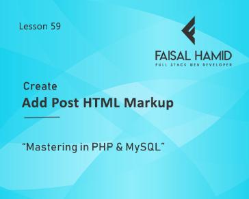 Lesson 59 - Create the Add Post HTML Markup