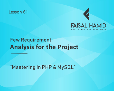 Lesson 61 - Few Requirement Analysis for the Project