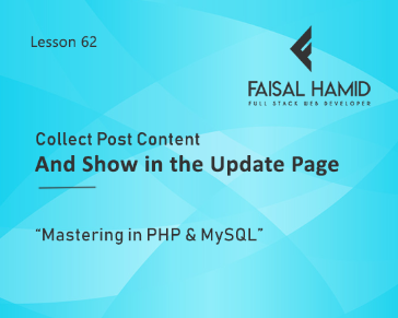 Lesson 62 - Collect Post Content And Show in the Update Page