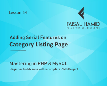 Lesson 54- Adding Serial Features on Category Listing Page