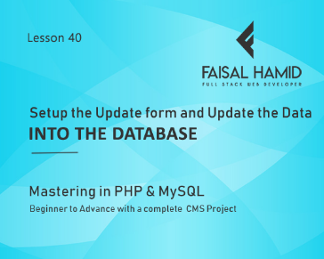 Lesson 40 - Setup the Update form and Update the Data into the Database