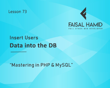 Lesson 73 - Insert Users Data into the Database with Validation