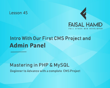 Lesson 45 - Intro With Our First CMS Project and Admin Panel