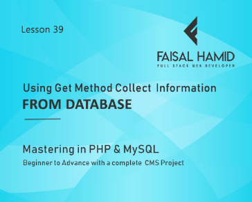 Lesson 39 - Using Get Method Collect  Information from Database