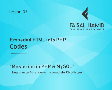 Lesson 3 - How to Embed HTML into PHP Codes