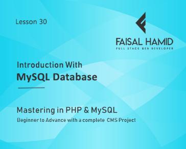Lesson 30 - Intro With MySQL