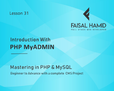 Lesson 31 - Introduction to PHP MyAdmin
