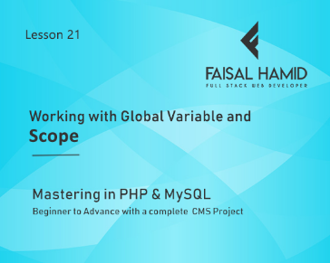 Lesson 21 - Working with Global Variable and Scope