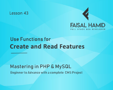 Lesson 43 - Use Functions for Create and Read Features