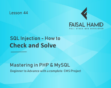 Lesson 44 - SQL Injection - How to Check and Solve