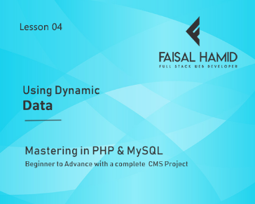 Lesson 4 - Using Dynamic Data in PHP