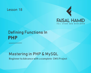 Lesson 18 - Defining Functions In PHP