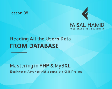 Lesson 38 - Reading All the Users Data From Database