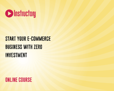 Start Your E-commerce Business with Zero Investment