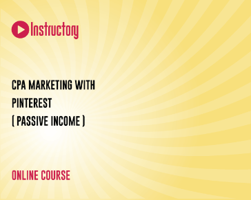 CPA Marketing With Pinterest ( Passive Income )