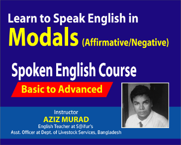 Learn to Speak English in Modals (Affirmative & Negative)