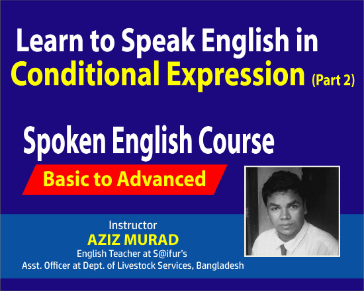 How to Speak English in Conditional Part 02