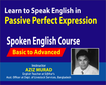 Learn to Speak English in Passive Perfect