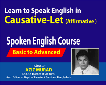 Speak English in Causative  Part 04