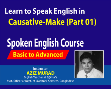 Learn to Speak English In Causative Part 01