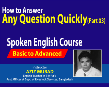 How to Answer any Question Quickly Part 03