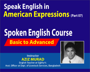 American English You Must Know Part 07