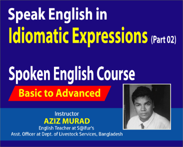 Idiomatic Expressions Part 02