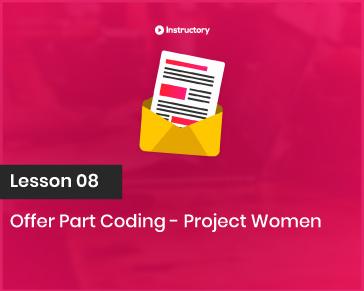 Project WOMEN    Offer Part Coding