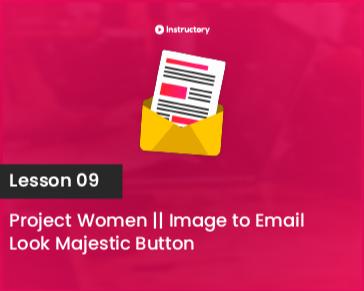 Lesson-09 || Look Majestic Button