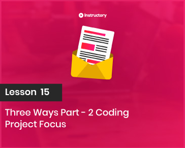 Project FOCUS    Three ways Part-2  Coding