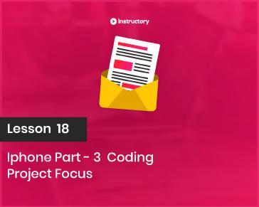 Project FOCUS    Iphone-3 Part  Coding