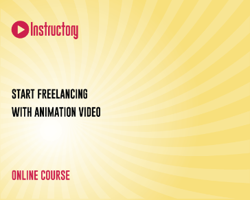 Start Freelancing with Animation Video