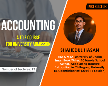Accounting A to Z Course For Admission Test