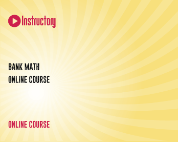 BANK MATH ONLINE COURSE