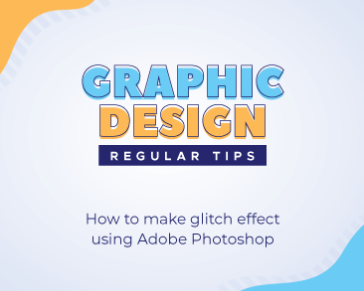 How to make glitch effect using Adobe Photoshop