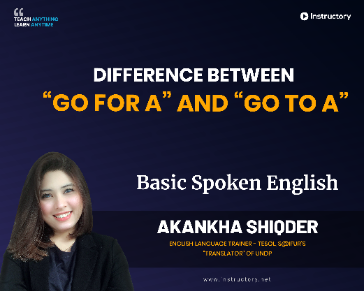 "Difference Between ""Go For A"" And ""Go To A"""
