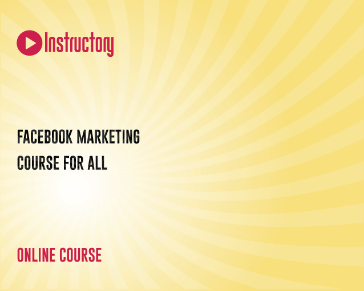 Facebook Marketing Course For All