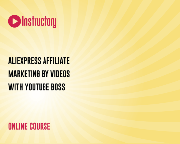AliExpress Affiliate Marketing by Videos with YouTube Boss