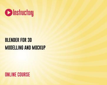 Blender For 3D Modelling and Mockup
