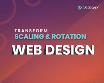 Transform scaling rotation