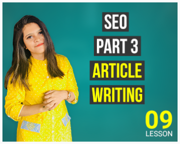Lesson Nine:  Search Engine Optimization Part 3 (Article Writing)