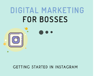 Lesson 1 : Getting Started in Instagram