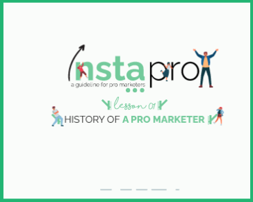lesson 01: History of a Pro Marketer